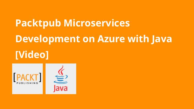 packtpub-microservices-development-on-azure-with-java-video